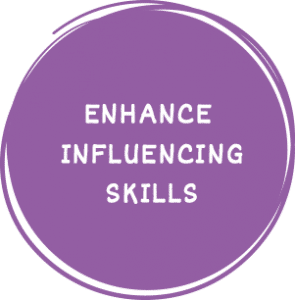 Enhance Influencing skills
