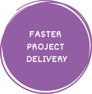 Faster Project Delivery