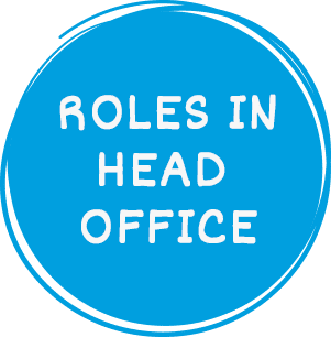 Roles in head office