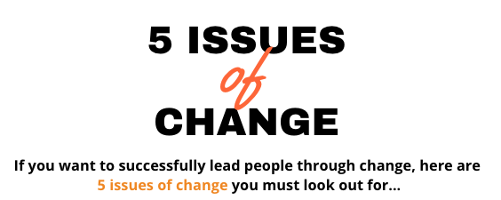Infographic – 5 Issues of Change